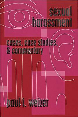 Sexual Harassment: Cases, Case Studies, & Commentary: 12 (Teaching Texts in Law