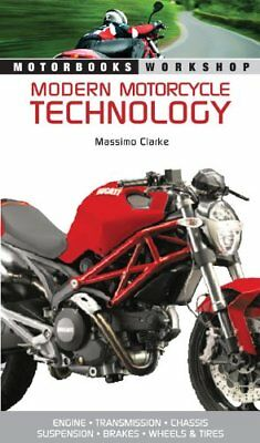 Modern Motorcycle Technology: How Every Part of Your Motorcycle Works (Motorb…