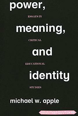 Power, Meaning, and Identity: Essays in Critical Educational Studies (Counterpoi