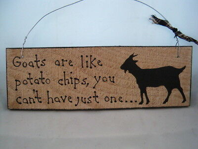 Hand Painted Primitive Rustic Wood Goat Barn Sign Goats are like potato chips