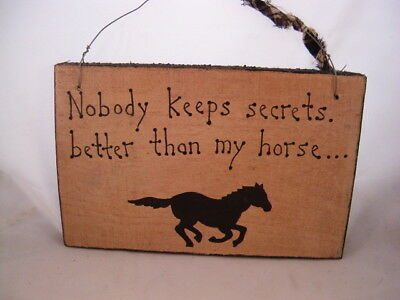 Hand Painted Wood Horse Barn Sign Nobody keeps secrets better than my horse