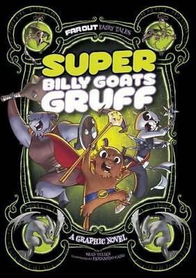 Super Billy Goats Gruff: A Graphic Novel (Far Out Fairy Tales) by Tulien, Sean |