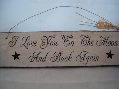 Hand Painted Primitive Rustic Western Wood Wedding Sign I Love you to the Moon