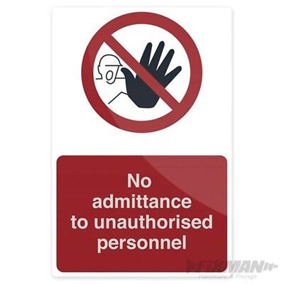 Fixman No Admittance To Unauthorised Personnel Sign - Persons Allowed Beyond
