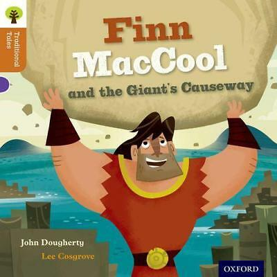 Oxford Reading Tree Traditional Tales, Stage 8: Finn MacCool and the Giant's Cau