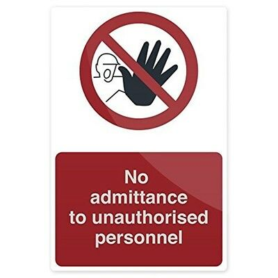 Fixman No Admittance To Unauthorised Personnel Sign 200 x 300mm Rigid -