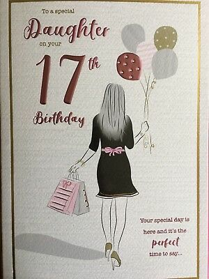For A Special Daughter Happy 17th Birthday Card 289 Picclick Uk