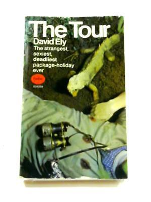 The Tour David Ely 1969 Book 46166