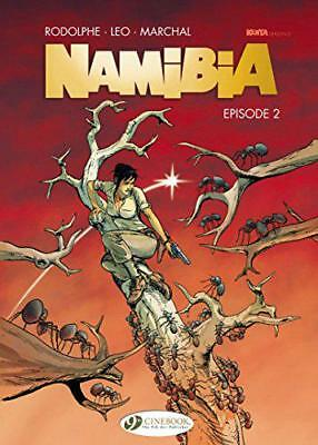 Namibia Vol. 2: Episode 2 by Bertrand Marchal, Rodolphe, Leo | Paperback Book |