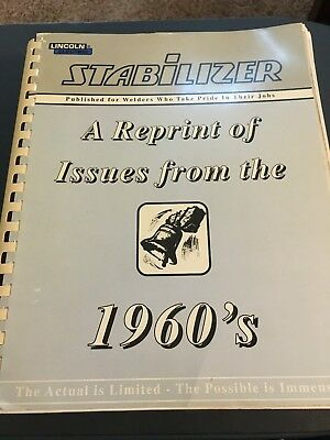 Lincoln Electric Stabilizer Welding Magazine Reprint of Issues from the 1960's