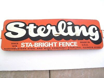 Sterling   Sta-Bright Fence Tin Sign-Northwester Steel & Wire Co. Sterling Ill.