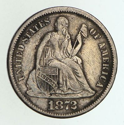 1872-S Seated Liberty Dime - Circulated *4994
