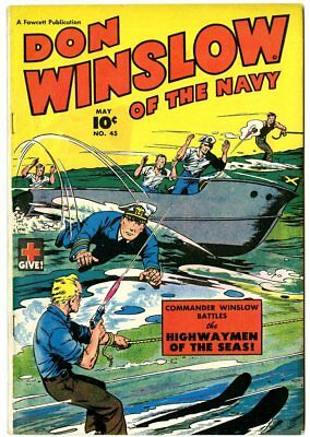 Don Winslow of the Navy #45 VF/NM 9.0 ow/white pages  Fawcett  1947  No Reserve