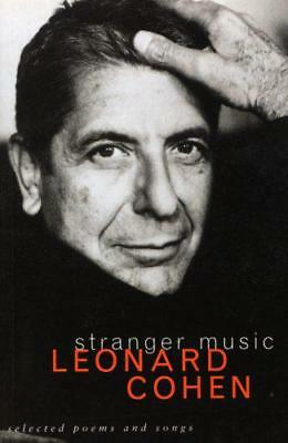 Stranger Music: Selected Poems and Songs by Leonard Cohen | Paperback Book | 978