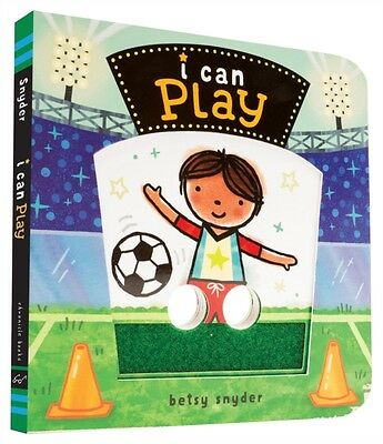 I Can Play (Board book), Snyder, Betsy, 9781452129051