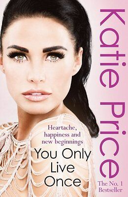 You Only Live Once by Katie Price | Paperback Book | 9780099525455 | NEW
