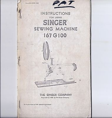 Singer Model 402w100 Sewing Machine Instruction Manual For Using And