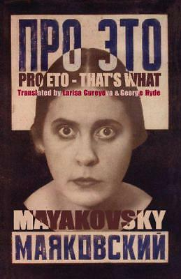 Pro Eto: That's What (Arc Translations) by Vladimir Mayakovsky | Paperback Book