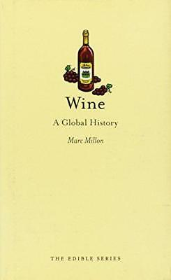 Wine: A Global History (Edible) by Millon, Marc | Hardcover Book | 9781780231112