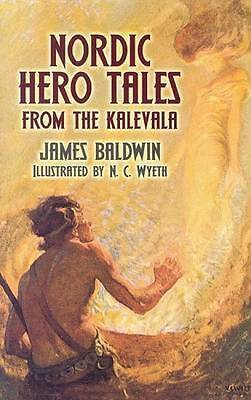 Nordic Hero Tales from the Kalevala by Baldwin PhD, James | Paperback Book | 978