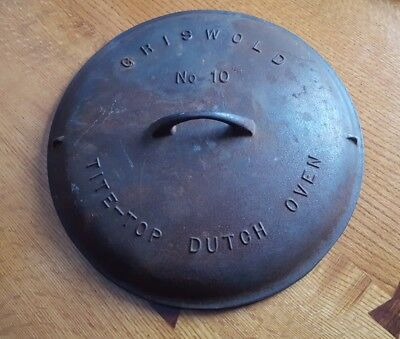 Antique Vintage Griswold No 10 Tite Top Baster Cast Iron Lid 1920 Dutch Oven