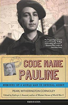 Code Name Pauline (Women of Action) by Cornioley, Pearl Witherington   Paperback