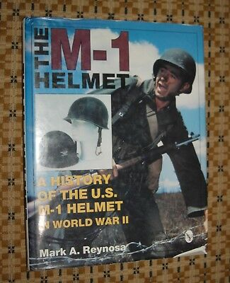 The M1 Helmet - A History of the US M-1 Helmet in WWII Mark A. Reynosa