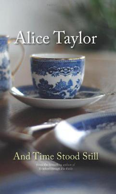 And Time Stood Still by Taylor, Alice | Hardcover Book | 9781847173324 | NEW