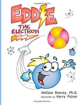 Eddie the Electron by Rooney, Melissa | Paperback Book | 9780692467435 | NEW