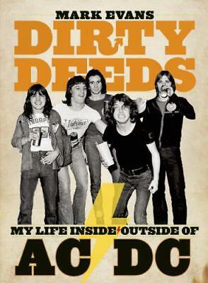 Mark Evans Dirty Deeds: My Life Inside/Outside of AC/DC by Mark Evans | Paperbac