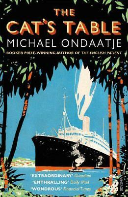 The Cat's Table by Michael Ondaatje | Paperback Book | 9780099554424 | NEW