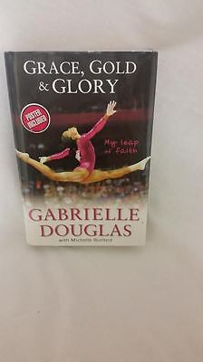 Gabrielle Douglas, GRACE, GOLD & GLORY with Michelle Burford, Hardcover w Poster