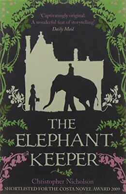 The Elephant Keeper by Christopher Nicholson | Paperback Book | 9780007278831 |
