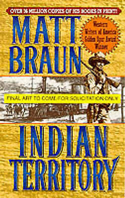Indian Territory by Braun, Matt | Mass Market Paperback Book | 9780312970932 | N