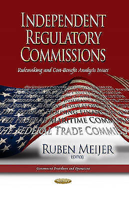 Independent Regulatory Commissions (Government Procedures and Operations) by Mei