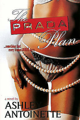 Prada Plan, The by Antoinette, Ashley | Paperback Book | 9781601621573 | NEW