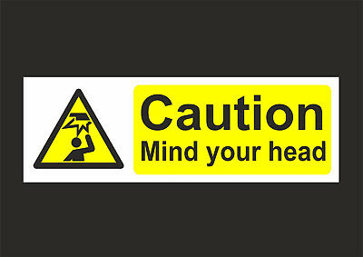 Caution Mind Your Head Sign - Hazard - Health & Safety - All Sizes & Materials