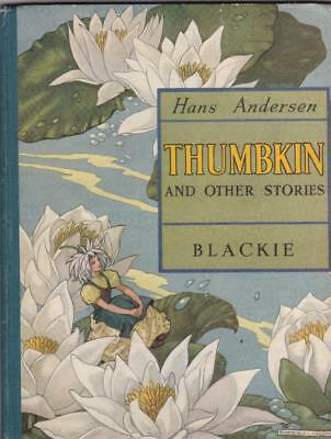 HANS ANDERSEN ~ THUMBKIN and Other Stories. Illustrations by Barbara C. Freeman