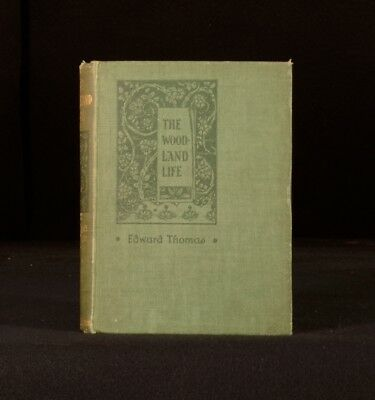 1897 Edward Thomas's The Woodland Life First Edition