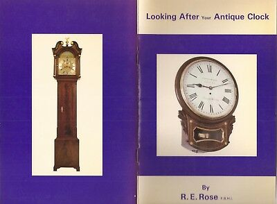Looking After Your Antique Clock By R. E. Rose 1St - English German Usa French.