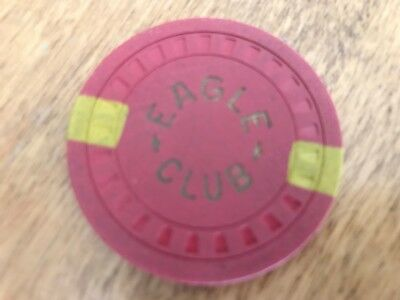 .25 Rare Eagle Club Casino Chip Yerrington Nevada Bought From The Owners Son