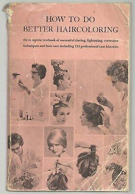 TWO old Vintage books 1962 1957 CLAIROL How To Do Better Haircoloring color hair