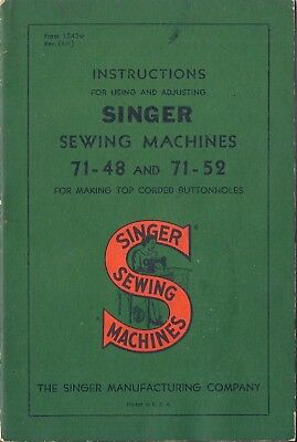 1951 Singer Sewing Machine Instruction Manual for the Model Class 71 *71-48 & 52