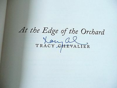 At the Edge of the Orchard SIGNED by Tracy Chevalier (Hardback, 2016)