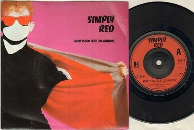 "SIMPLY RED Money'S Too Tight  7"" Ps, Red Plastic Label Issue, B/W Open Up The Re"