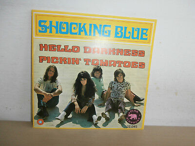 7 inch Vinyl         SHOCKING BLUE                     ***HELLO DARKNESS**