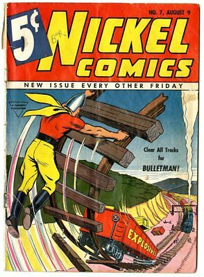 Nickel Comics #7 G 2.0  complete  ow/white pages  Bulletman  Fawcett  1940