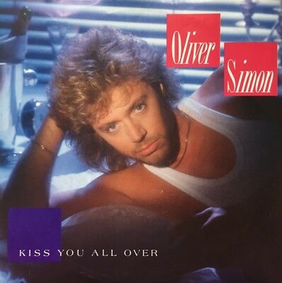 "Oliver Simon - Kiss You All Over /  -   7"" Single Vinyl"