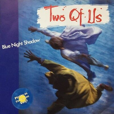 "Two Of Us - Blue Night Shadow /  -   7"" Single Vinyl"
