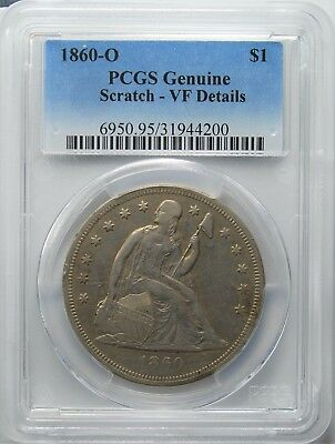 1860-O Seated Liberty Dollar, PCGS, VF Details,Scratch,  (More at Store)